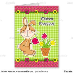 Felices Pascuas. Funny Easter Bunny Design Customizable Easter Greeting Cards for kids in Spanish. Matching cards in various languages, postage stamps and other products available in the Holidays / Easter Category of the artofmairin store at zazzle.com