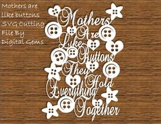 Mothers are like buttons papercut template. SVG file for cricut design space, and PDF cut you own printable file. Small commercial use ok. by DigitalGems on Etsy