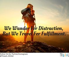 """""""We Wander For Distraction, But We Travel For Fulfillment."""" #FollowUs and #StayTuned for more updates.  #travel #startups #adventures #onlinetravelagency #travelquote #traveltips #travelphoto #business #agency #travelphotography #light #sunrise #mountains #quotes #motivation #tourists #TravelHappy #ilovetravel #ilovetravelling #solo #subscribe #comingsoon"""