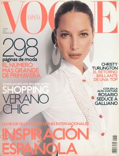 Cover with Christy Turlington April 2002 of ES based magazine Vogue Spain from Condé Nast Publications including details. Vogue Magazine Covers, Vogue Covers, Christy Turlington, Vogue Photography, She Walks In Beauty, Fashion Cover, 90s Fashion, Bikini, Vogue Uk