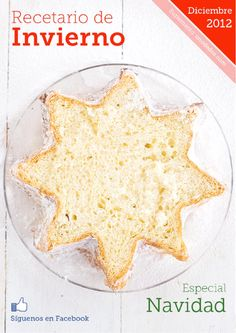 """Find magazines, catalogs and publications about """"recetario de postres"""", and discover more great content on issuu. Italian Christmas Cake, Christmas Baking, Christmas Star, Love Eat, Love Food, Mexican Food Recipes, Sweet Recipes, Cocina Natural, Baked Alaska"""