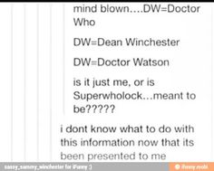 """Bad wolf. Superwholock is a """"bad wolf""""-esque anomaly!!"""