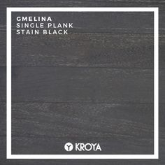 KROYA Gmelina Stain Black Single Plank Oil Stains, Black Singles, Wood Species, Decoration, Plank, Flooring, Closer, Bedroom Sitting Room, Decor
