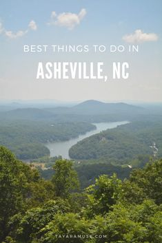 What to do in Asheville, NC | TayaraMuse