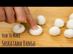 How to Make Shiratama Dango (Recipe) 白玉団子の作り方(レシピ) - YouTube #Japanese Recipe