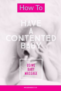 Learn To Massage Your Baby - Rachel Hawkes-Mindful Parenting