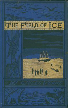 gabriele wilson penguin book cover Jules Verne --The Field of Ice by Ellen Raskin 1934 Book Cover Art, Book Cover Design, Book Design, Book Art, Old Books, Antique Books, Victorian Books, Children's Books, Comic Books