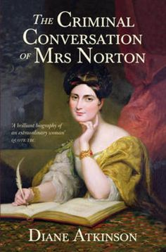 The Criminal Conversation of Mrs Norton(Hardback):9781848093010