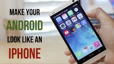 How to Make Your Android Phone Exactly Look and Feel Like Apple iOS 9