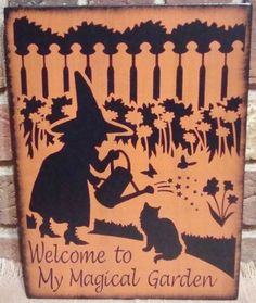 Welcome to my Magic Garden witch Witches Primitive Sign Halloween decorations Signs Primitives Black Cats Herbal wiccan gardening herbs  by SleepyHollowPrims, $24.30 USD