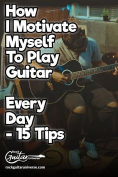 How I Motivate Myself To Play Guitar Every Day – 15 Tips – Rock Guitar Universe Learn Acoustic Guitar, Learn Guitar Chords, Guitar Chords Beginner, Easy Guitar Songs, Learn To Play Guitar, Music Guitar, Guitar Tabs, Playing Guitar, Learning Guitar