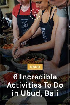 6 Incredible Activities To Do in Ubud, Bali
