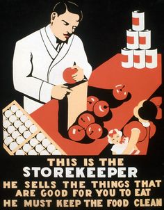 """This WPA Federal Art Project poster was created New York in 1937 to educate children about retail food markets, merchants and healthy eating: """"This is the storekeeper. He sells the things that are good for you to eat. He must keep the food clean."""""""
