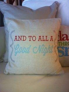 And To All A Good Night Pillow  Holiday or by burlapandgrain, $18.00