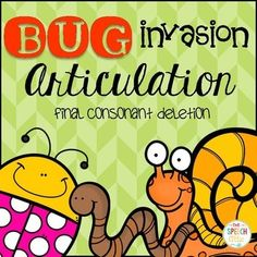 """Bugs, Bugs, Everywhere! Help me catch them if you dare! Check out this freebie for final consonant deletion as a preview of my early developing articulation activities for spring. Included: 30 final consonant deletion bugs 4 special """"splat"""" bugs 2 bug collectors"""