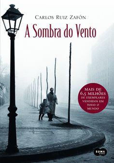 Suma de Letras lançará em Maio, A Sombra do Vento, de Carlos Ruiz Zafón - Cantinho da Leitura