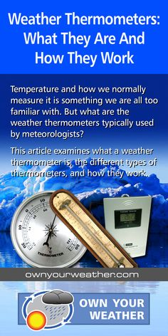 Temperature and how we normally measure it is something we are all too familiar with. But what are the weather thermometers typically used by meteorologists? This article examines what a weather thermometer is, the different types of thermometers, and how they work.