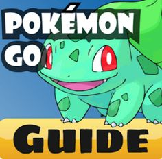 Best Pokemon Go Guides - How to play Pokémon Go – RCRD Deals