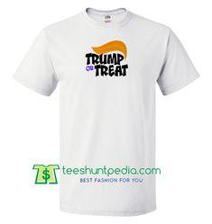 Donald Trump Or Treat T Shirt gift tees adult unisex custom clothing Size S-3XL