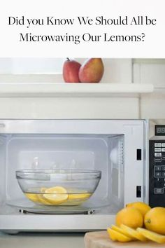 Did You Know We Should All Be Microwaving Our Lemons? Here's why.