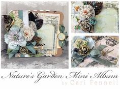 Mini Album by Sharon Laakkonen using the Nature Garden Collection by Jodie Lee from Prima. Sharon is currently touring Europe doing a class with this album, check the Prima Marketing blog or website for more details.