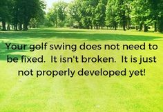 I love this quote! Golfers need to understand this.