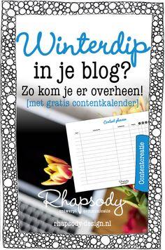 Ken je dat? Je moet een blog schrijven, maar je hoofd is leeg. Hoe kom je over een winterdip in je blog heen en hoe voorkom je het in de toekomst?