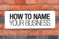Learn how to name a business. Create a company name for your business using expert help and find a name that is creative.