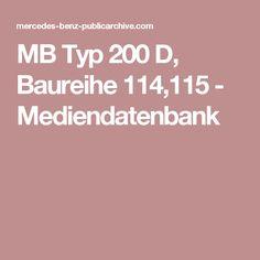 MB Typ 200 D, Baureihe 114,115 - Mediendatenbank