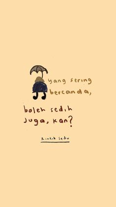 Text Quotes, Jokes Quotes, Mood Quotes, Daily Quotes, Life Quotes, Tumblr Quotes, Quotes Lucu, Cinta Quotes, Quotes Galau