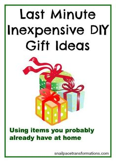 Using common household items to create inexpensive gift ideas, quick! make money for christmas #christmas