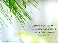 40 Words of Lent 2014: Day 2  Come to me, all you are weary and burdened, and I will give you rest. http://sandraheskaking.com/2014/03/40-words-lent-2014-day-2/  #LentChallenge