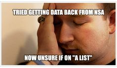 """Tried Getting Data Back From NSA, Not Sure If On """"A List"""""""