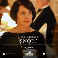 Downton Abbey quotes