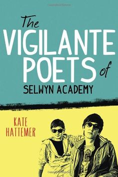 The Vigilante Poets of Selwyn Academy by Kate Hattemer http://www.amazon.com/dp/0385753780/ref=cm_sw_r_pi_dp_MB9nvb0BEEHDA