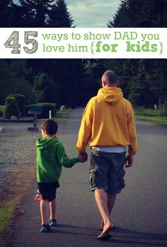 Cute {and sometimes silly} list of ways kids can show their dad they love him.