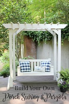 DIY Porch Swing & Pergola - Free Building Plans