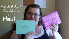 March and April Birchbox + Haul