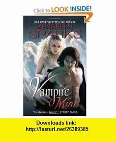 Vampire Mine (9780061958045) Kerrelyn Sparks , ISBN-10: 0061958042  , ISBN-13: 978-0061958045 ,  , tutorials , pdf , ebook , torrent , downloads , rapidshare , filesonic , hotfile , megaupload , fileserve