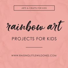 Kids love rainbows! We've gathered tons of ideas for rainbow art projects, crafts and fun rainbow themed activities for kids! #rainbowsforkids #rainbowactivities #rainbowart #rainbowcrafts