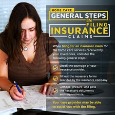 Home Care: General Steps in Filing Insurance Claims Filing