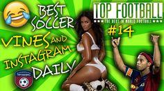 Best Soccer Football Vines & Instagram Daily #14 2017 ★ Top Football ★ F...