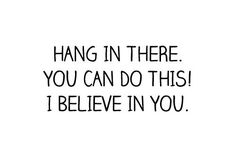 Hang In There Quotes Best Hang In There Quotes Image Quotes At Relatably  Life . Decorating Design