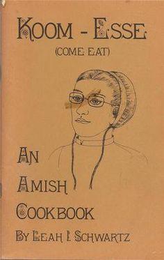 1975 Koom-Esse (Come Eat): An Amish Cookbook by Leah I. Schwartz