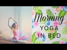 Morning Yoga in Bed! Energy Boosting Routine - YouTube