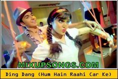 Ding-Dang-Ding-Dang-Official-Video-Song-Hum-Hai-Raahi-Car-Ke_Mixupsongs.com