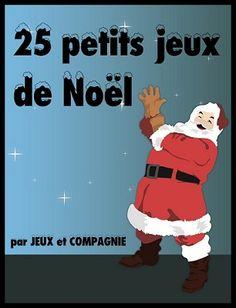 25 petits jeux pour Noël, à jouer en famille ou pour une fête d'enfants !!