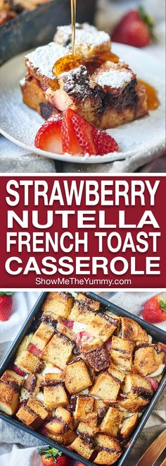 Strawberry Nutella Cream Cheese French Toast Casserole. Thick slices of brioche are smothered in nutella and layered with strawberries and cream cheese. The whole casserole is soaked overnight in a cream, sugar, cinnamon mixture and baked until hot and french toasty! showmetheyummy.com #nutella #frenchtoast