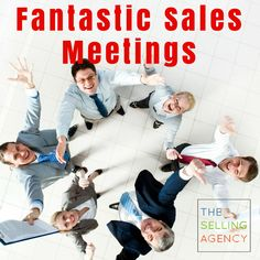 How do you design fantastic sales meetings that don't waste sellers' time?