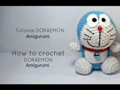 Tutorial DORAEMON amigurumi | HOW TO CROCHET DORAEMON Amigurumi - YouTube